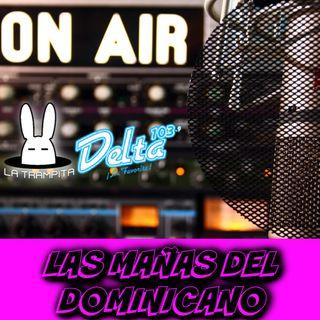 EP17. Las Mañas del Dominicano