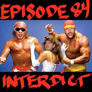 Episode 84 - Interdict
