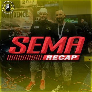 SEMA Recap with Chucky Courty