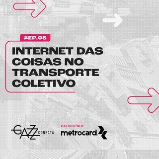 Papo Mobilidade - Como a IoT poderá expandir a atuação das empresas de transporte coletivo?