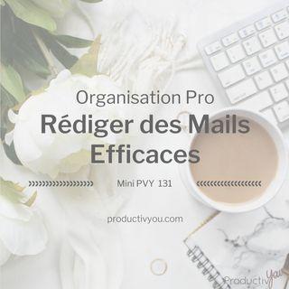Rédiger des mails efficaces