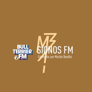 SignosFM #632 con Mochis Bendito