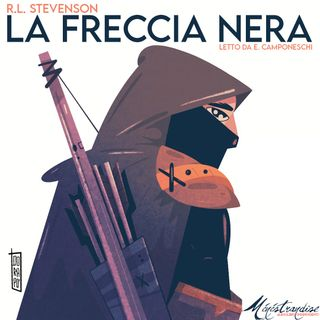 La Freccia Nera - Audiolibro Integrale