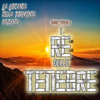 Audiolibro I Re delle Tenebre - Robert Howard - Ciclo Celta #2