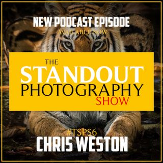6. #TSPS6 Chris Weston on Telling Stories, Mindfulness in Photography, Publishing Books, Starting at the End & Saying No.