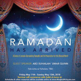[Seminar] Ramaḍān Has Arrived Umar Quinn