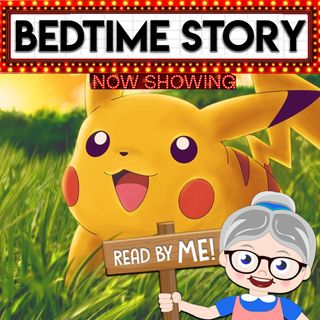 Pokemon - Bedtime Stories (Ep.1)