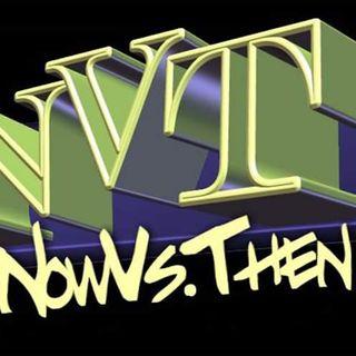 NVT DEUCE: THE NOW VS THEN EDITION