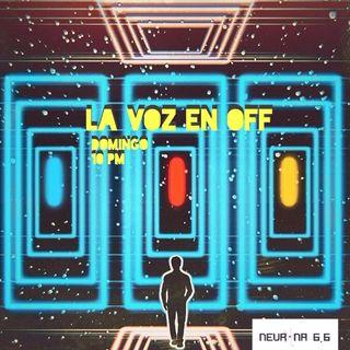 La Voz en Off 12