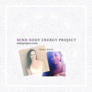 What Is The Mind Body Energy Project?