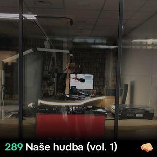 SNACK 289 Nase hudba_vol 1