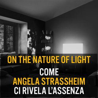 Come Angela Strassheim ci rivela l'assenza