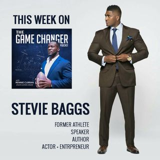 Greater Than the GAME with Game Changer Stevie Baggs