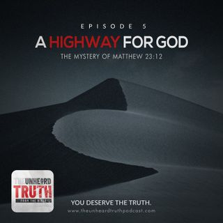 EP5: A Highway for God