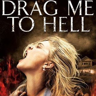 243: Drag Me To Hell