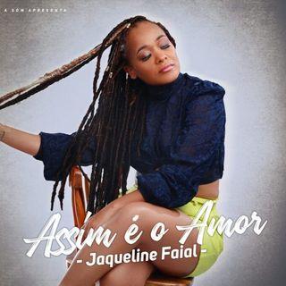 Jaquiline Faial - Assim é o Amor [Download/Baixar]