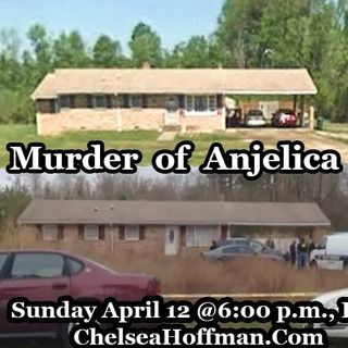 The Murder of Anjelica Hadsell