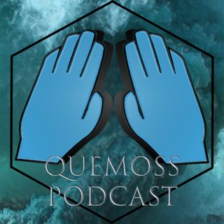 QueMoss Ep.1- The origin