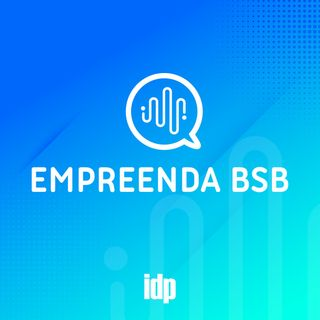 Trailer Empreenda BSB   IDP