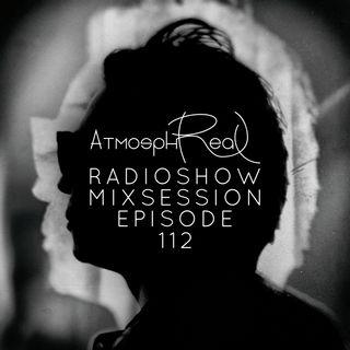 Atmosphreal Radioshow Episode 112