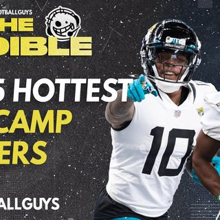 5 Hottest Minicamp Players - Fantasy Football Podcast 2021