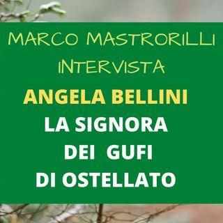 Marco Mastrorilli intervista Angela Bellini la signora dei gufi di Ostellato - Episodio 5