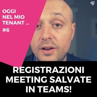 Le registrazioni di un meeting in Teams a breve disponibili nell'area Files