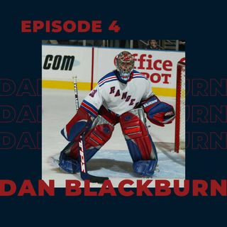 Ep. 4- Dan Blackburn