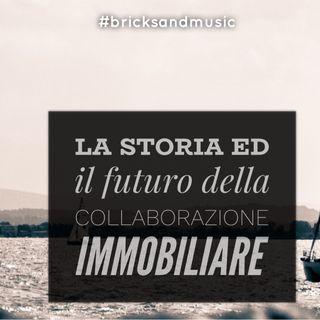 BM - Puntata n. 34 - Storia e futuro della collaborazione immobiliare in Italia