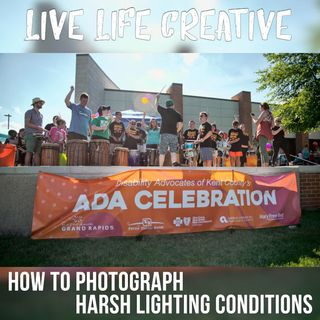 How to Photograph Multiple Harsh Lighting Conditions