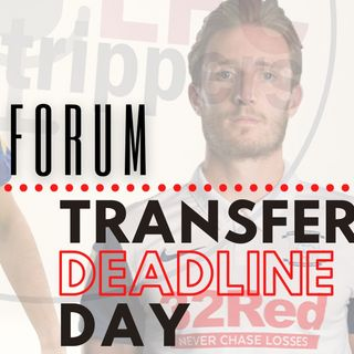 The Last Hour | Deadline Day | The Forum