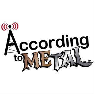 According To Metal: It's Not A Podcast, It's a Musical