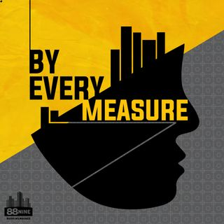 Introducing: By Every Measure