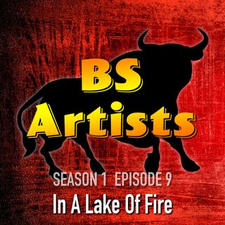 S1 E9 In A Lake Of Fire