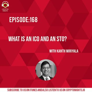 Episode 168-What is an ICO and an STO?