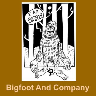 Bigfoot And Company 3/11/19 - Thomas Marcum Bigfoot Explorer
