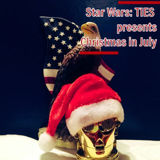 Episode 29-Christmas in July--Holiday TIES Episode 6--Stitched in Star Wars