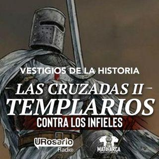 La Segunda Cruzada: Templarios contra infieles