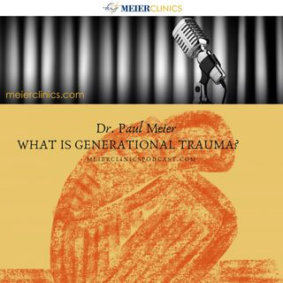 What Is Generational Trauma?
