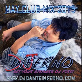 DJ Inferno - May Club Mix 2015