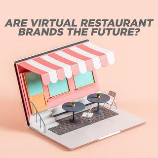 3. Are Virtual Restaurant Brands the Future? - Geoff Alexander | Wow Bao