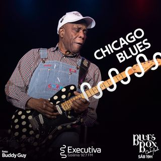 Blues Box - Rádio Executiva - 15 de Fevereiro de 2020