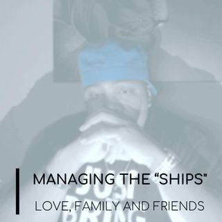 """Managing the """"Ships"""" Volume One: Friend or Foe"""