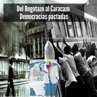 Del bogotazo al caracazo, democracias pactadas