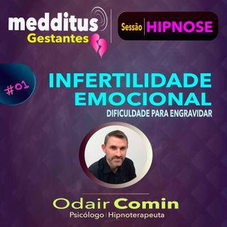 01 Hipnose para Infertilidade Emocional | Dr. Odair Comin