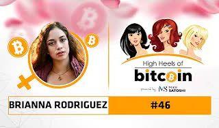 High Heels of Bitcoin #46 | Brianna Rodriguez (BriFitDance.com)