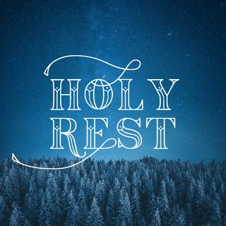 Holy Rest