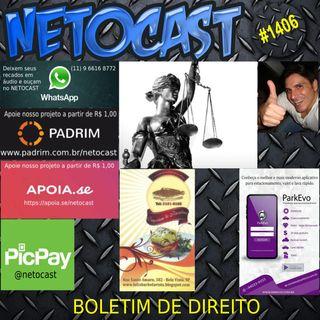 NETOCAST 1406 DE 22/03/2021 - BOLETIM DE DIREITO