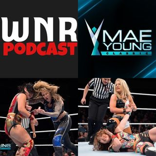 WNR184 WWE MAE YOUNG CLASSIC ROUND 2