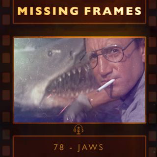 Episode 78 - Jaws